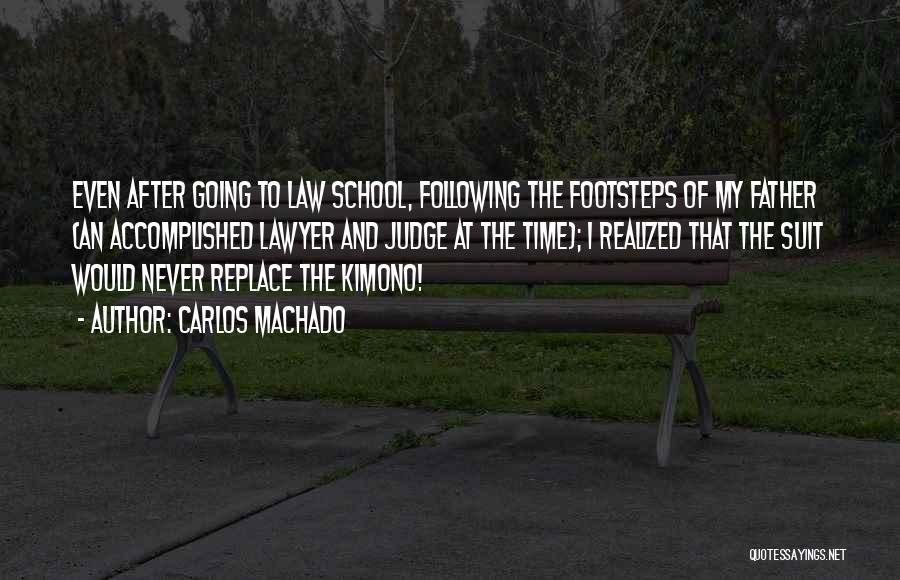 After School Quotes By Carlos Machado