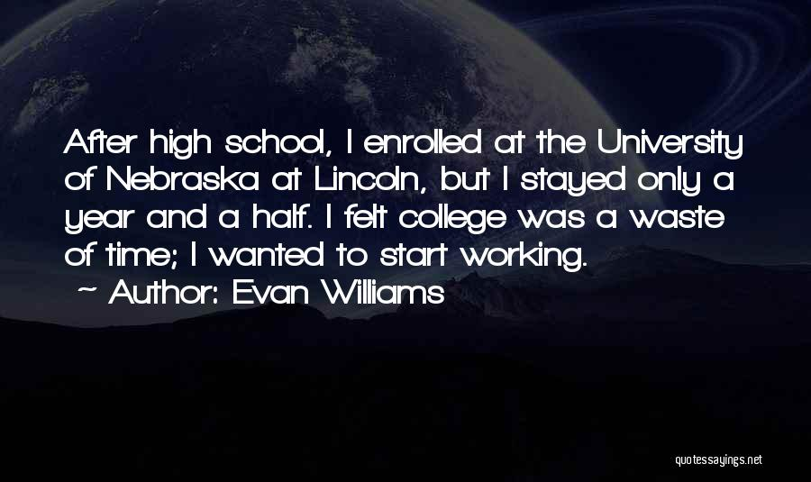After School Quotes By Evan Williams