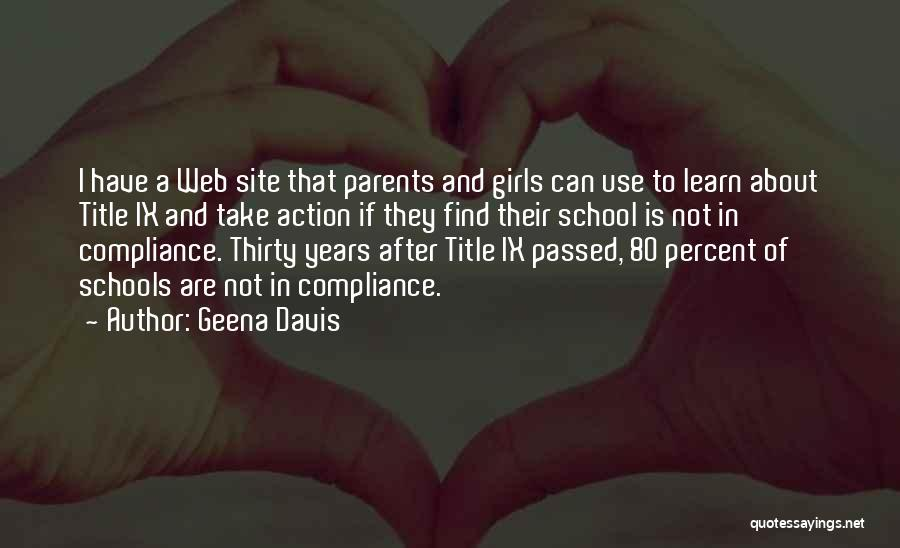After School Quotes By Geena Davis