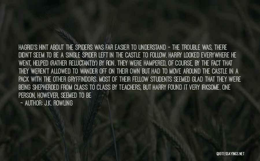 After School Quotes By J.K. Rowling