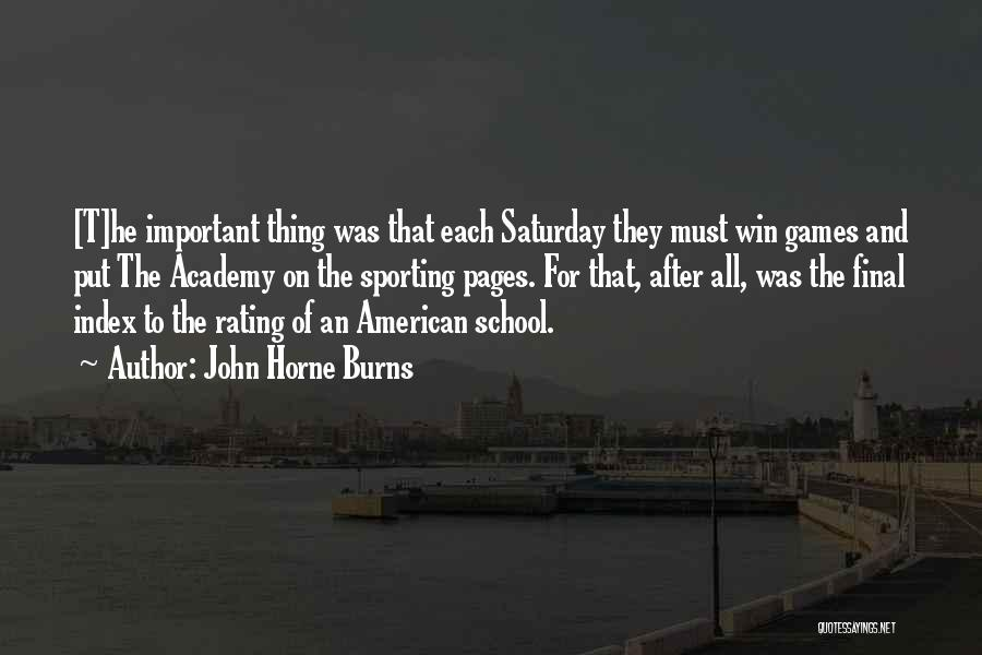 After School Quotes By John Horne Burns