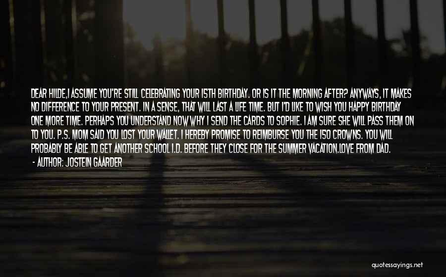 After School Quotes By Jostein Gaarder