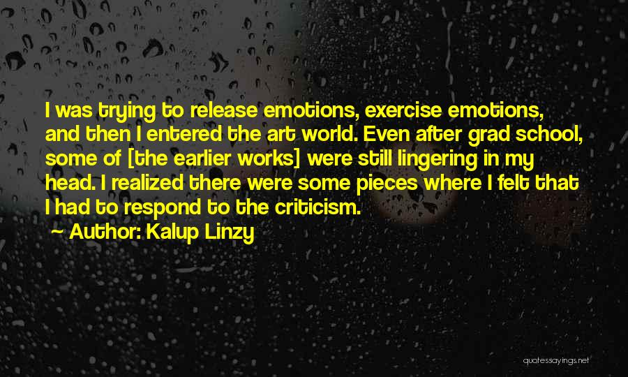 After School Quotes By Kalup Linzy