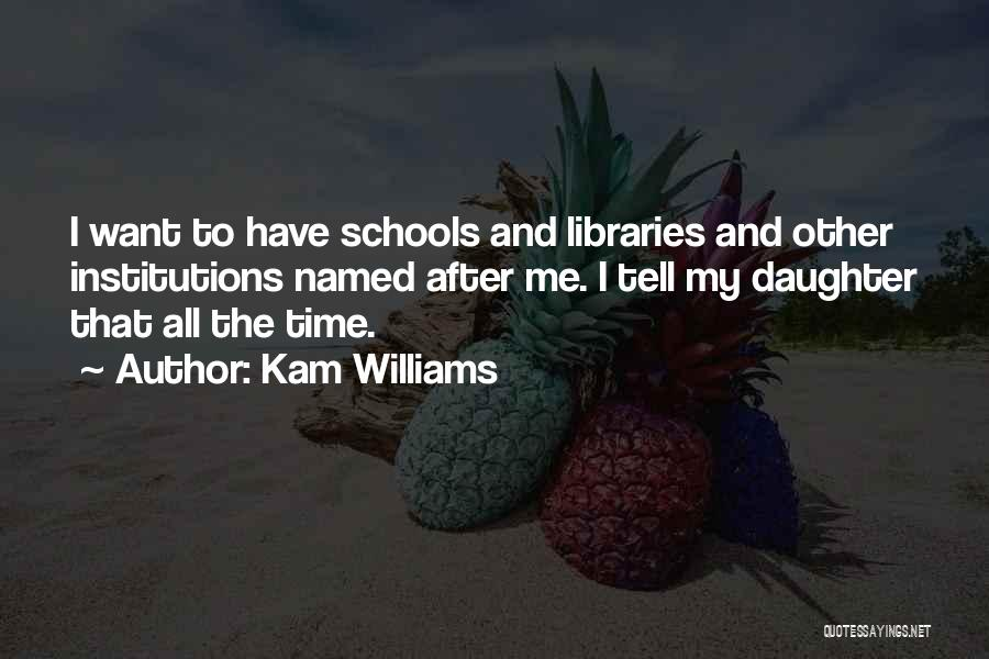 After School Quotes By Kam Williams