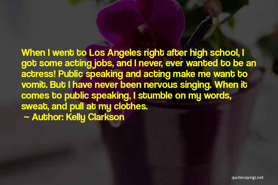 After School Quotes By Kelly Clarkson