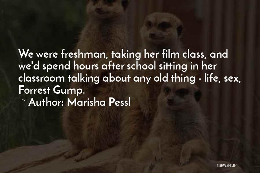 After School Quotes By Marisha Pessl