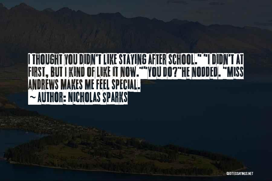 After School Quotes By Nicholas Sparks