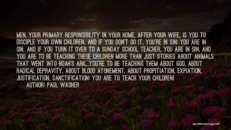 After School Quotes By Paul Washer