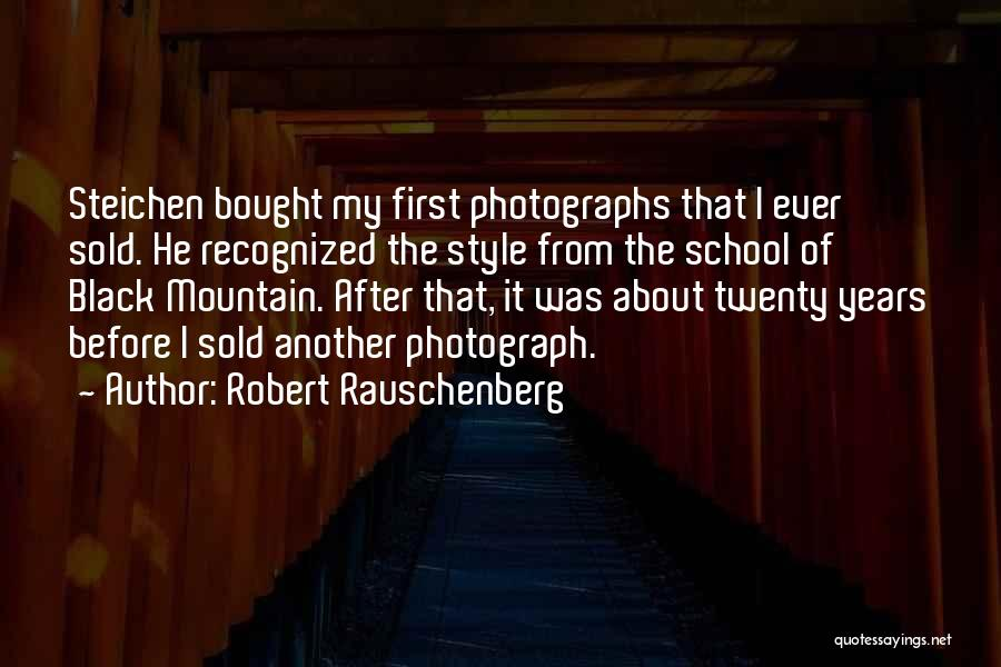 After School Quotes By Robert Rauschenberg