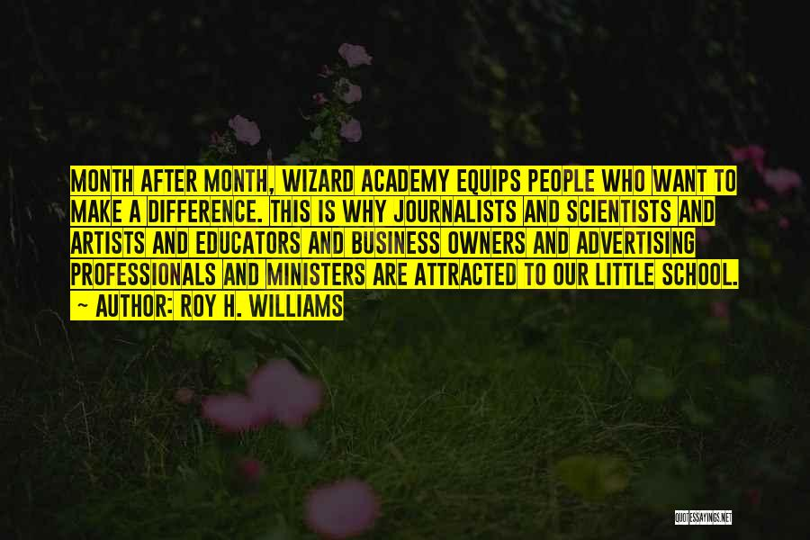 After School Quotes By Roy H. Williams