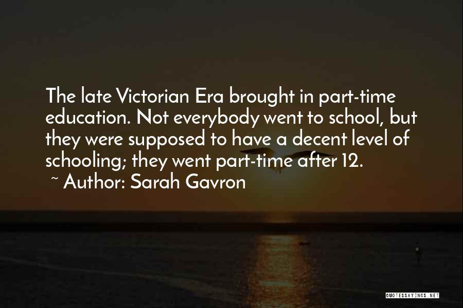 After School Quotes By Sarah Gavron