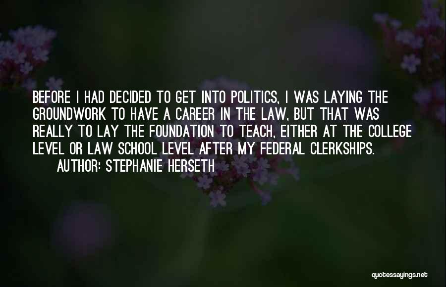 After School Quotes By Stephanie Herseth