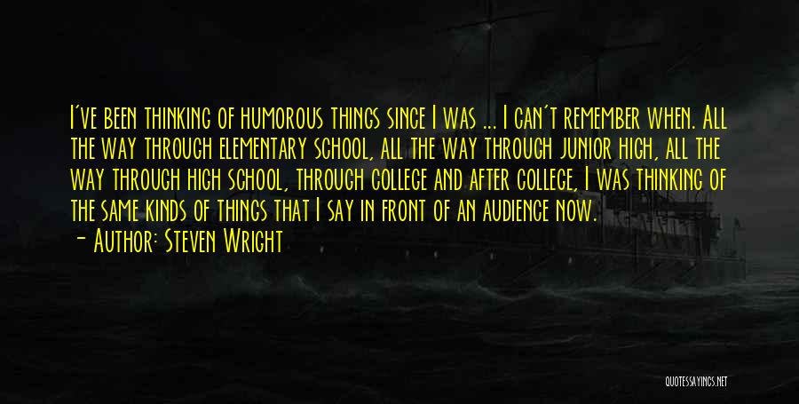 After School Quotes By Steven Wright
