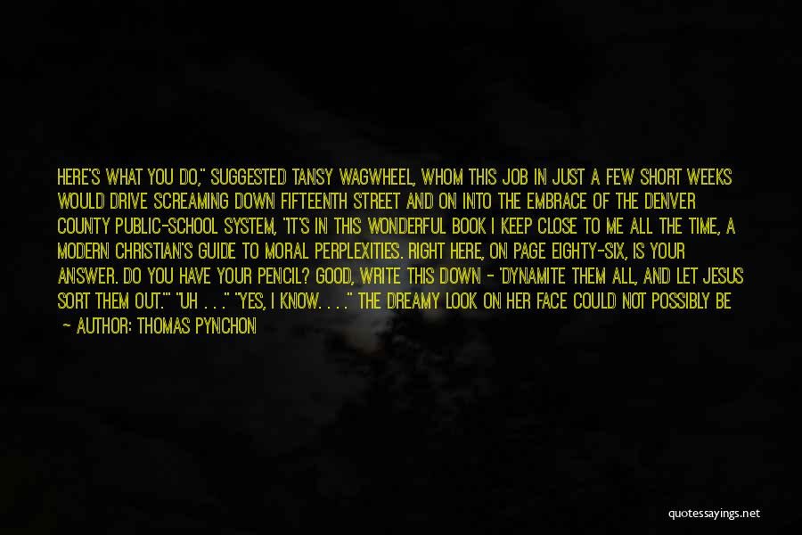 After School Quotes By Thomas Pynchon