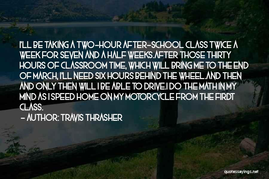 After School Quotes By Travis Thrasher