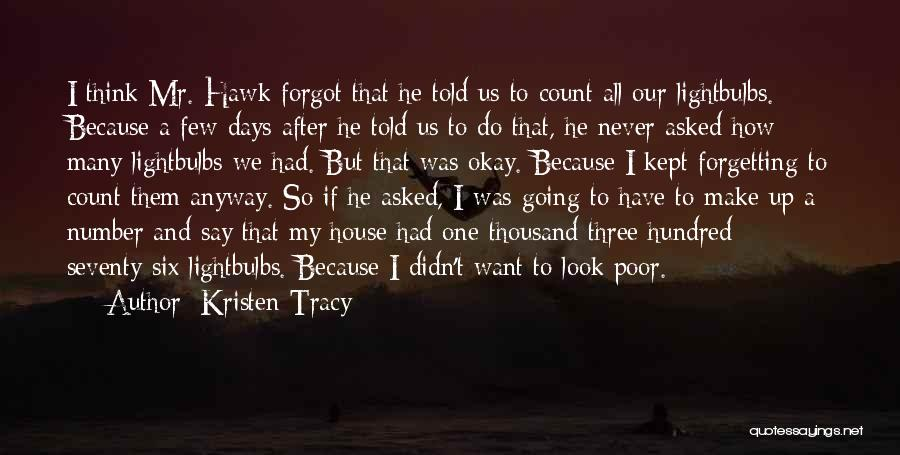 After So Many Days Quotes By Kristen Tracy