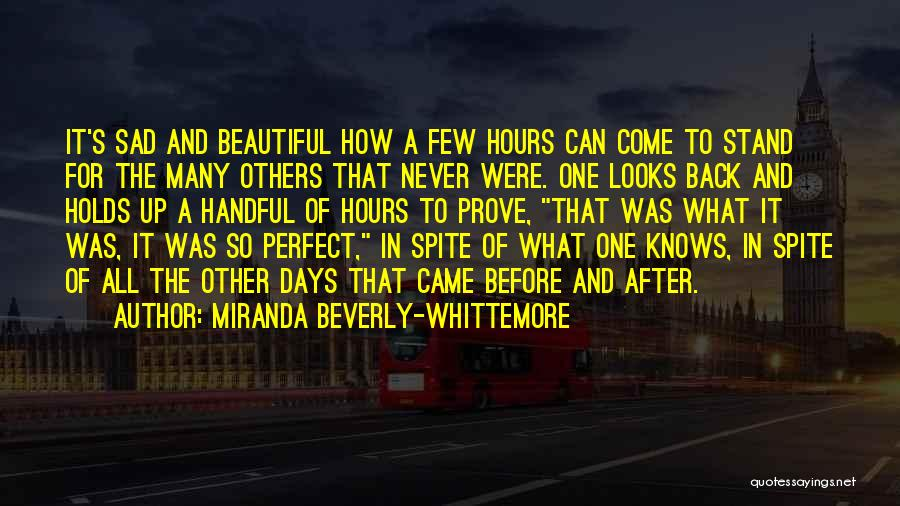 After So Many Days Quotes By Miranda Beverly-Whittemore