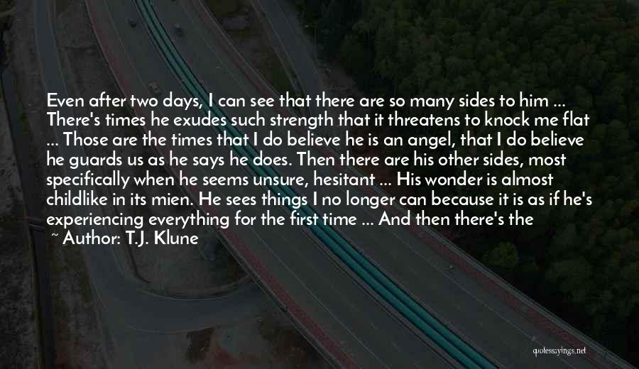 After So Many Days Quotes By T.J. Klune