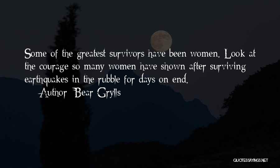 After Some Days Quotes By Bear Grylls