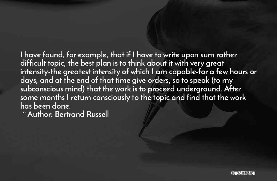 After Some Days Quotes By Bertrand Russell