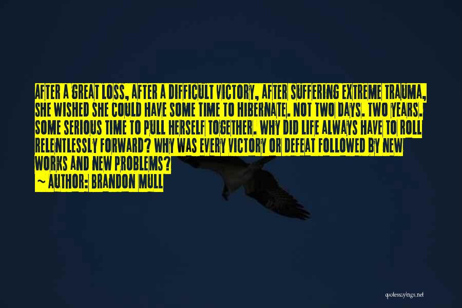 After Some Days Quotes By Brandon Mull