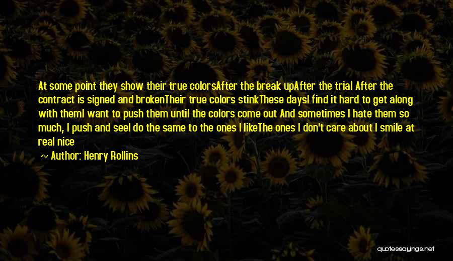 After Some Days Quotes By Henry Rollins