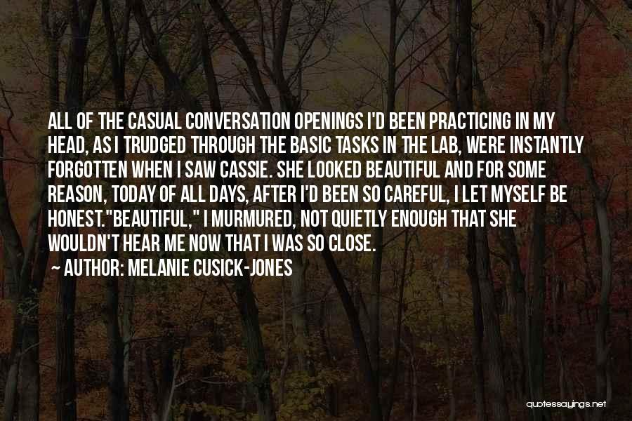 After Some Days Quotes By Melanie Cusick-Jones