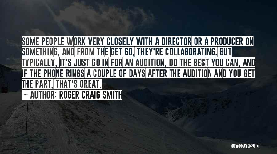 After Some Days Quotes By Roger Craig Smith
