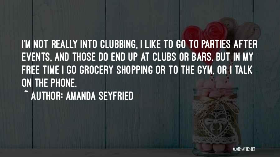 After The Gym Quotes By Amanda Seyfried