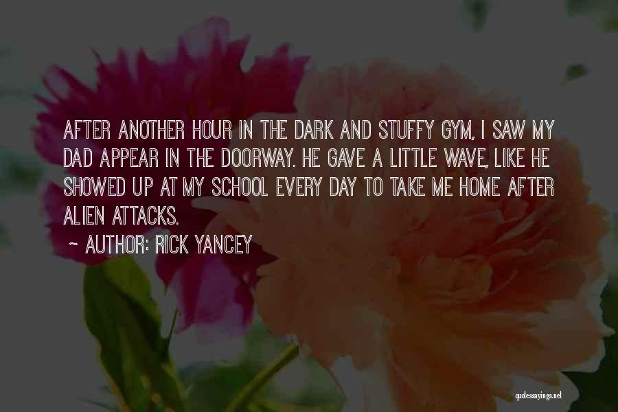 After The Gym Quotes By Rick Yancey