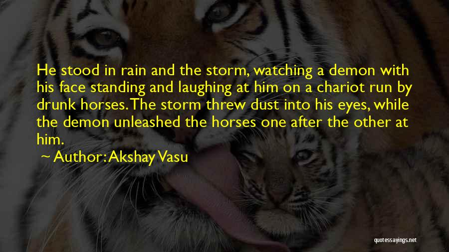 After The Storm Comes Quotes By Akshay Vasu