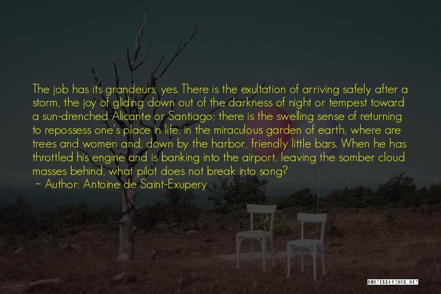After The Storm Comes Quotes By Antoine De Saint-Exupery