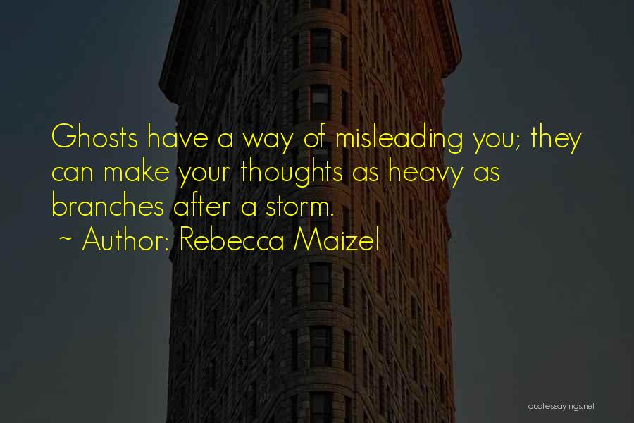 After The Storm Comes Quotes By Rebecca Maizel