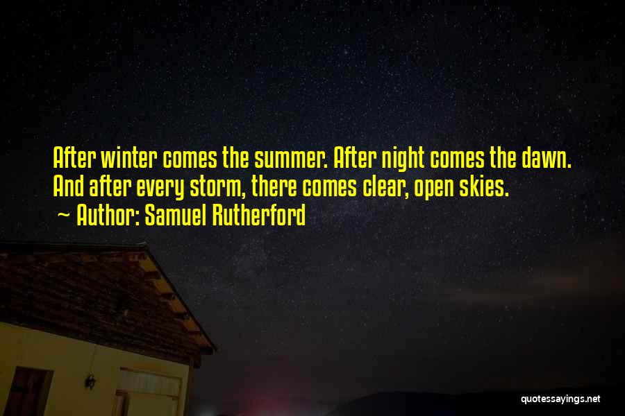 After The Storm Comes Quotes By Samuel Rutherford