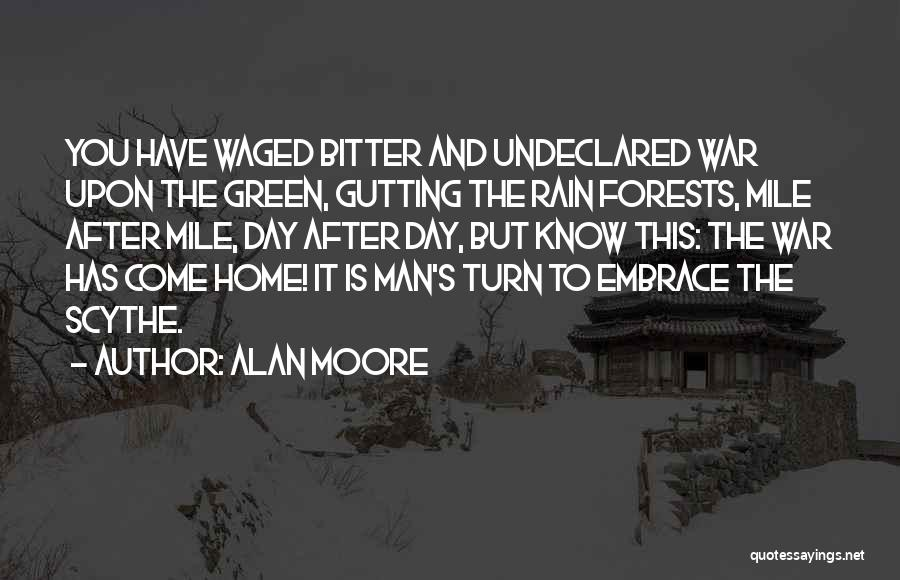 After The War Quotes By Alan Moore