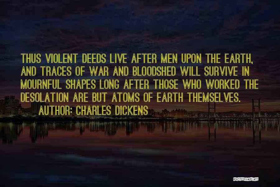 After The War Quotes By Charles Dickens