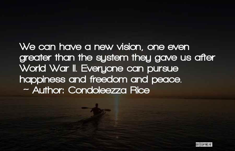 After The War Quotes By Condoleezza Rice