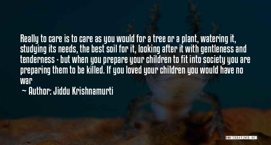 After The War Quotes By Jiddu Krishnamurti