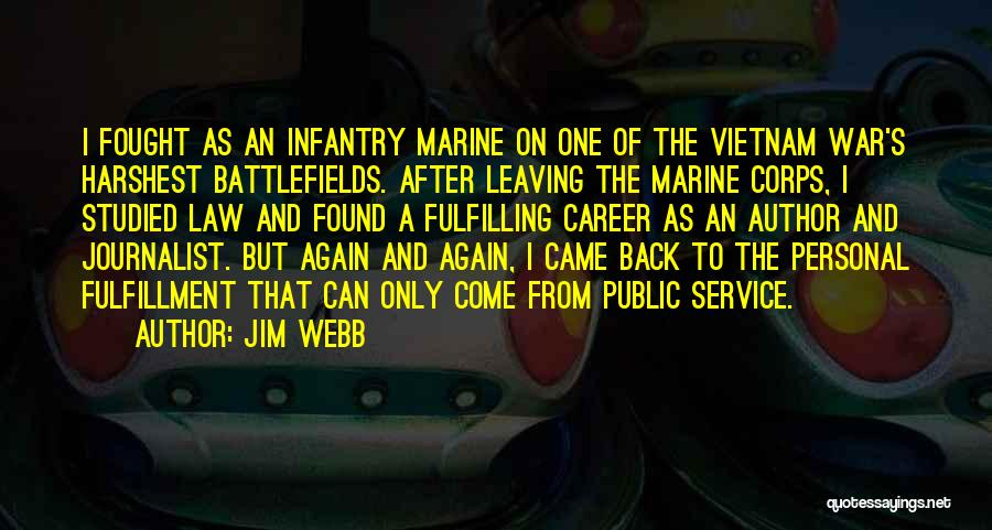 After The War Quotes By Jim Webb