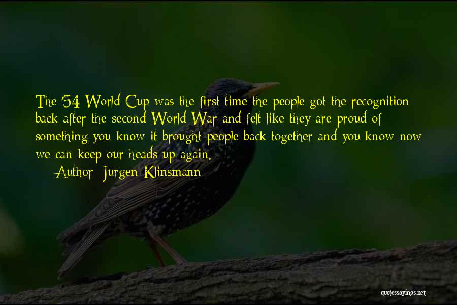 After The War Quotes By Jurgen Klinsmann