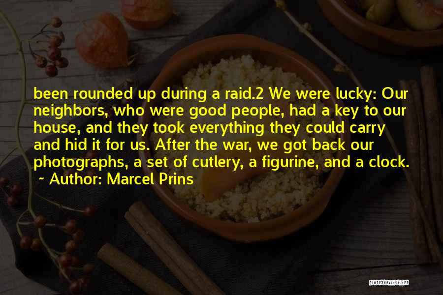 After The War Quotes By Marcel Prins