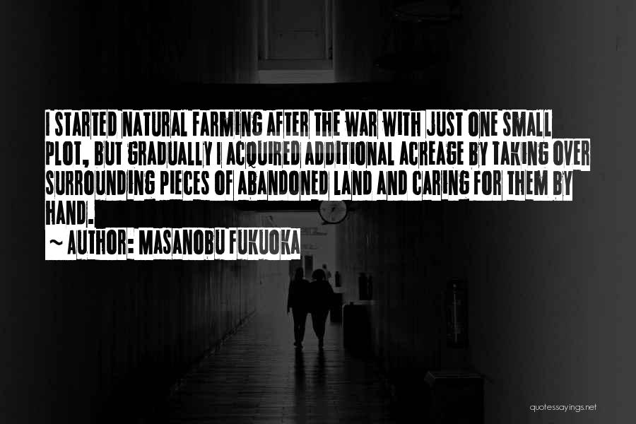 After The War Quotes By Masanobu Fukuoka