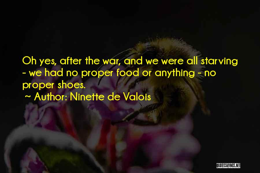 After The War Quotes By Ninette De Valois