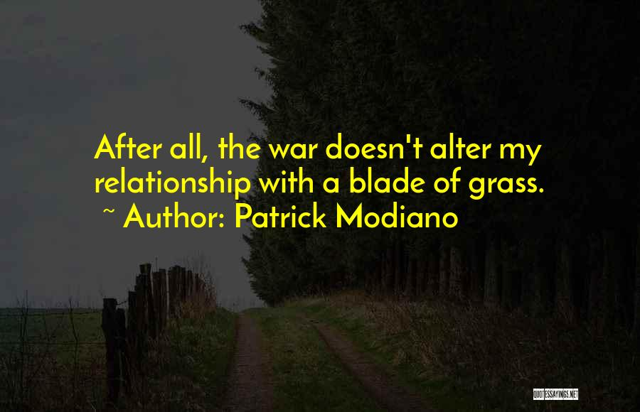 After The War Quotes By Patrick Modiano