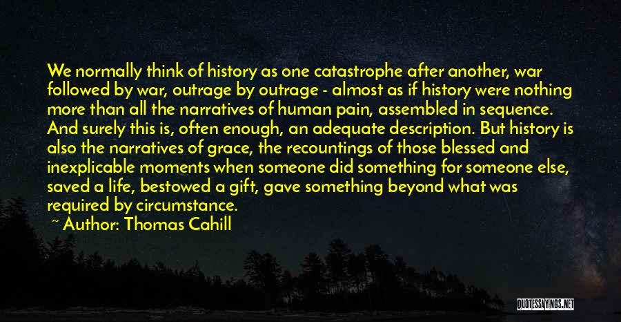 After The War Quotes By Thomas Cahill
