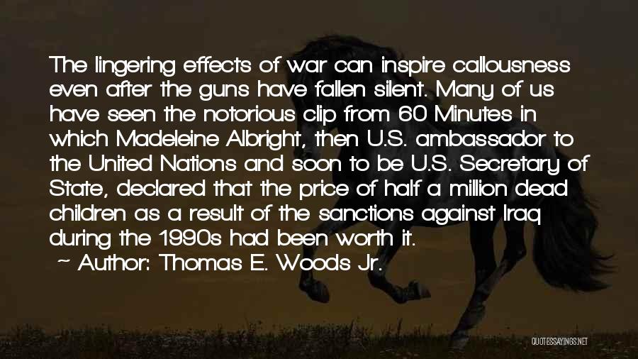 After The War Quotes By Thomas E. Woods Jr.