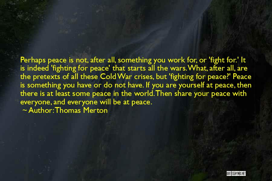 After The War Quotes By Thomas Merton