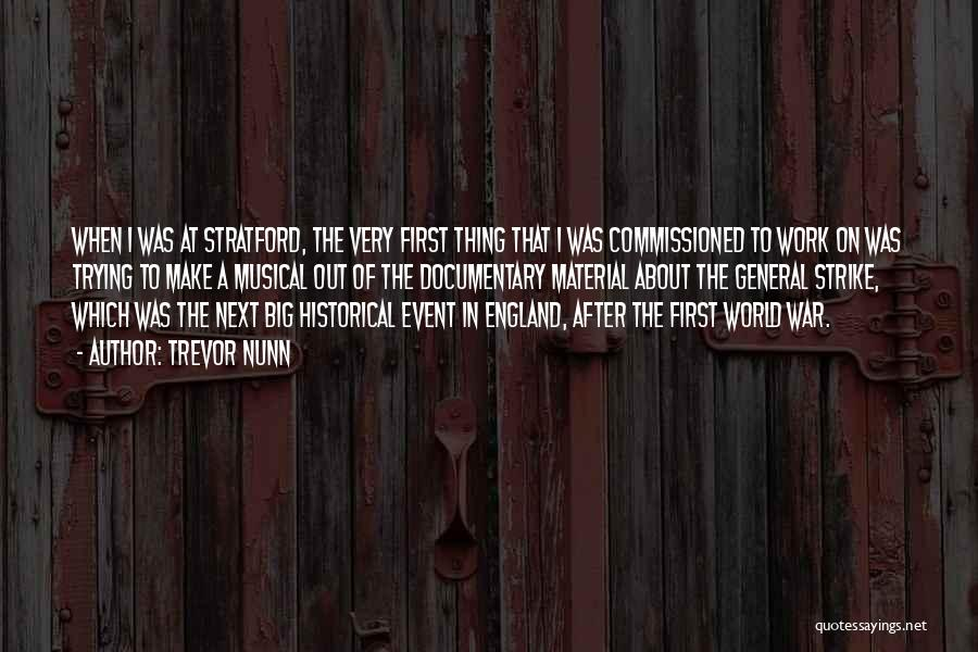 After The War Quotes By Trevor Nunn