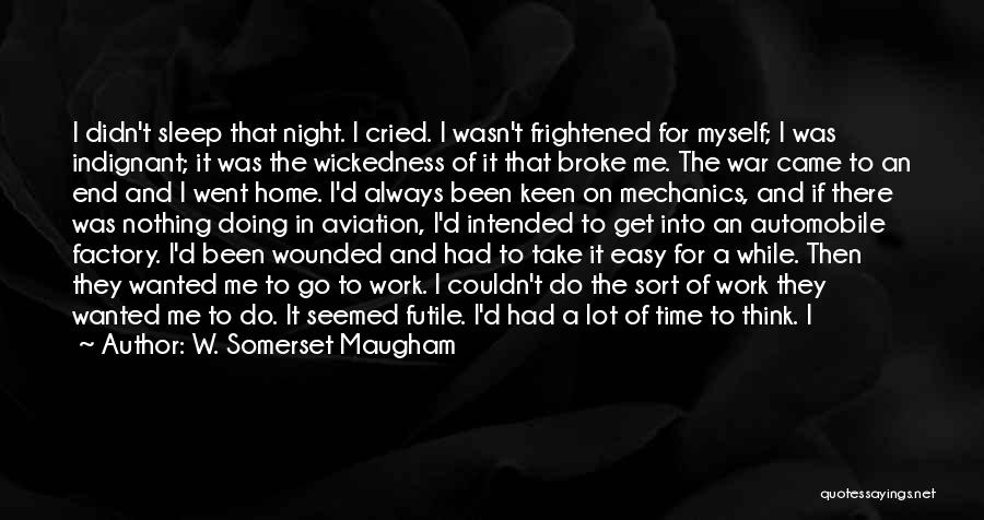 After The War Quotes By W. Somerset Maugham