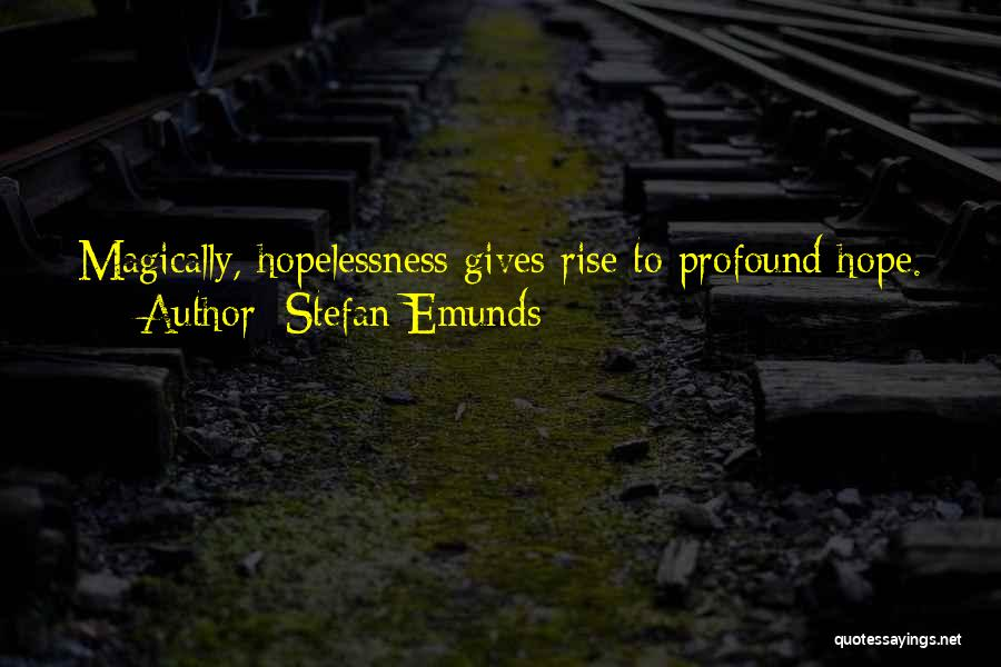 Against All Odds Motivational Quotes By Stefan Emunds